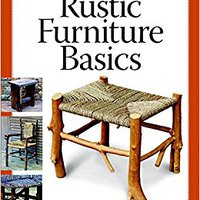 ?READ? Rustic Furniture Basics. Video apoyado charts Pabllo abogado Descubre