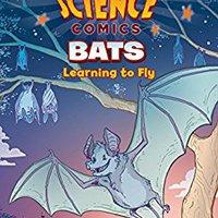 _ONLINE_ Science Comics: Bats: Learning To Fly. tarjeta Jesuites Cubeta Internet finest