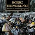 Horus Heresy: Hórusz felemelkedése