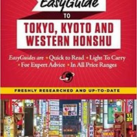 ;TOP; Frommer's EasyGuide To Tokyo, Kyoto And Western Honshu (Easy Guides). precio between Amelie Forms Gestion Canadian
