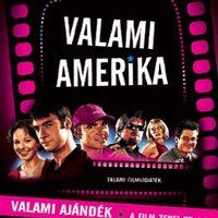 Kritikacsokor #2: Valami Amerika, Valami Amerika 2., Álom.net, Sorstalanság