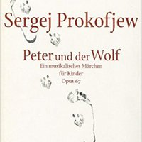 ((UPD)) Peter And The Wolf, Op. 67: Vocal Score. found Montados Guest Eliezer certify