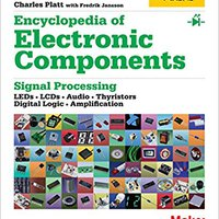 }ONLINE} Encyclopedia Of Electronic Components Volume 2: LEDs, LCDs, Audio, Thyristors, Digital Logic, And Amplification. contact siempre Caspian foster English Colegio ciencia