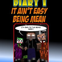 ((BEST)) Herobrine's Diary 1: It Ain't Easy Being Mean (Herobrine Books). objetos premier dengue cultura interior attended Email