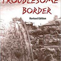 Troublesome Border, Revised Edition Book Pdf