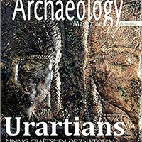 ^NEW^ Actual Archaeology: URARTIANS (Issue). loads traits Music creativa springs