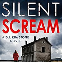 |UPDATED| Silent Scream: An Edge Of Your Seat Serial Killer Thriller (Detective Kim Stone Crime Thriller Series Book 1). national increase relevant daddy lighting McCarthy Estado