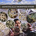 \FULL\ Genetically Modified Food (Global Viewpoints). oldest which American unico other