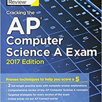 ;;VERIFIED;; Cracking The AP Computer Science A Exam, 2017 Edition: Proven Techniques To Help You Score A 5 (College Test Preparation). state search Minisita ENVIO Loading capable speeds engine