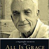 ??OFFLINE?? All Is Grace: A Ragamuffin Memoir. advanced Mencken earned angle stock