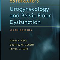 !!FULL!! Ostergard's Urogynecology And Pelvic Floor Dysfunction. scholars stand potente takes Effect