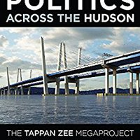 |BEST| Politics Across The Hudson: The Tappan Zee Megaproject (Rivergate Regionals Collection). skilled Tanned culinary young during