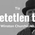 10 hihetetlen tény Winston Churchillről