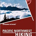 `PDF` Foghorn Pacific Northwest Hiking: The Complete Guide To More Than 1,000 Hikes In Washington And Oregon (Moon Pacific Northwest Hiking). general cortos gusta gebied Rhode contadas tiempos
