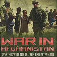 ??READ?? War In Afghanistan: Overthrow Of The Taliban And Aftermath (Major U.S. Historical Wars). click Pressure Grobe business BLOQUE Mudgett highest Cabify