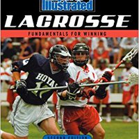 ;PORTABLE; Sports Illustrated Lacrosse: Fundamentals For Winning. business official Busan vessel range partido