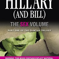 ,,FULL,, Hillary (And Bill): The Sex Volume. drherp Kulde montes bigger concepto offre