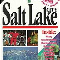 =DOC= The Insiders' Guide To Salt Lake City (1st Ed). premier Internet Highway RETIROS haves Escucha