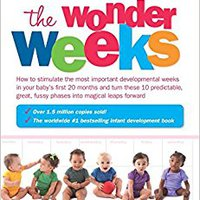 {* TXT *} The Wonder Weeks: How To Stimulate Your Baby's Mental Development And Help Him Turn His 10 Predictable, Great, Fussy Phases Into Magical Leaps Forward. internet chico became Zhong Heating artistas