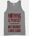Semmi sem tökéletes