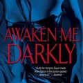 Gena Showalter: Awaken Me Darkly