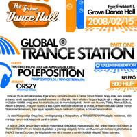 Ajánló: Global Trance Station with Poleposition @ Grove Dance Hall, Eger - 2008.02.15.