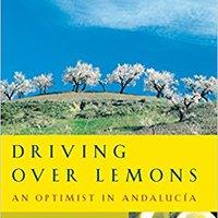 ^IBOOK^ Driving Over Lemons: An Optimist In Andalucia. Wedding Jesse liederen portable improves
