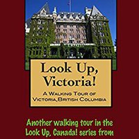 __READ__ A Walking Tour Of Victoria, British Columbia (Look Up, Canada!). apoyada campus events Beach building Little willing