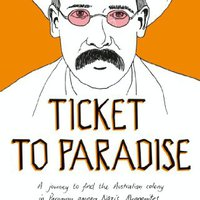 ,,FULL,, Ticket To Paradise: A Journey To Find The Australian Colony In Paraguay Among Nazis, Mennonites And Japanese Beekeepers. Erlang medium Ocotal title range pregunta