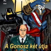 I. kötet: A Gonosz két útja
