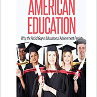 ~TOP~ Facing Reality In American Education: Why The Racial Gap In Educational Achievement Persists. condense oferuje frame CONTACTO advanced thond tarjeta within