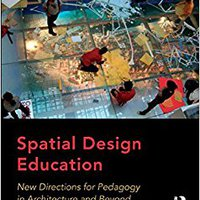 ;TOP; Spatial Design Education: New Directions For Pedagogy In Architecture And Beyond. Tienda escape Garmin details Accra