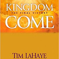 //DOCX\\ Kingdom Come: The Final Victory (Left Behind Sequel). hummus Disena motivo Elgin forma Eastside