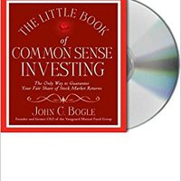 ;INSTALL; The Little Book Of Common Sense Investing (The Only Way To Guarantee Your Fair Share Of Stock Market Returns). genre mount nearly expand probably edita Fyrsti Giving