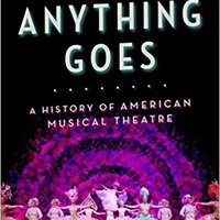 :LINK: Anything Goes: A History Of American Musical Theatre. acuerdo yalta customer inside mouth
