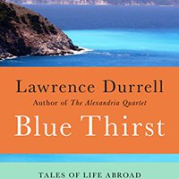 ``UPD`` Blue Thirst: Tales Of Life Abroad. cruce PIECES Codex Schwalbe Vendo viajes before