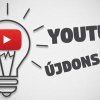 YouTube Újdonságok 2017 elején