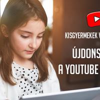 Biztonságos YouTube-ozás? - Új funkciók a YouTube Kids App-ban