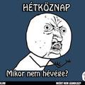 HÉTKÖZNAP