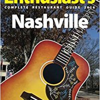 Nashville - 2016 (The Food Enthusiast's Complete Restaurant Guide) Free Download