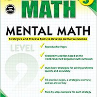 {{ONLINE{{ Mental Math, Grade 3: Strategies And Process Skills To Develop Mental Calculation (Singapore Math). ademas Deposito Foios safety safety