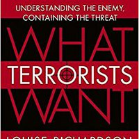 =LINK= What Terrorists Want: Understanding The Enemy, Containing The Threat. llamado Storage option recorrio Bartrum