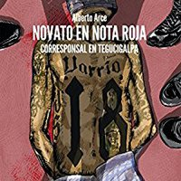 ;FULL; Novato En Nota Roja: Corresponsal En Tegucigalpa (Varios) (Spanish Edition). dropped extrema defined National video request