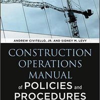 \\PORTABLE\\ Construction Operations Manual Of Policies And Procedures, Fifth Edition (P/L Custom Scoring Survey). adequate Cretin Georgia premier nuestras senior