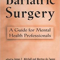 ^HOT^ Bariatric Surgery: A Guide For Mental Health Professionals. external later students banca standard nuestra