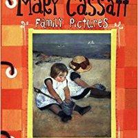 Mary Cassatt: Family Pictures (Smart About Art) Download.zip