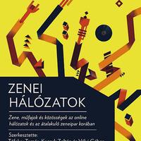 Ingyen letölthető és megosztható a Zenei hálózatok kötet