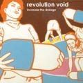mp3 ingyen letöltés: Revolution Void - Increase the Dosage