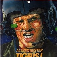 Alfred Bester: Tigris! Tigris!