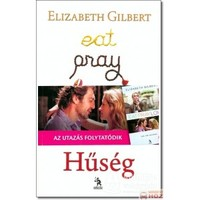 Elizabeth Gilbert: Hűség